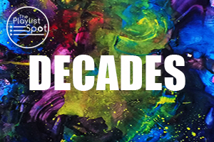 Decades Playlists